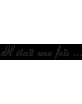 """Sticker citation """"Il était une fois"""""""