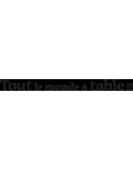 """Sticker phrase """"Tout le monde à Table"""""""