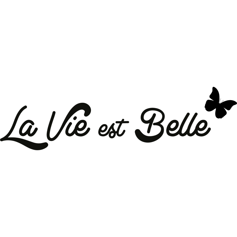 stickers citation la vie est belle color stickers. Black Bedroom Furniture Sets. Home Design Ideas