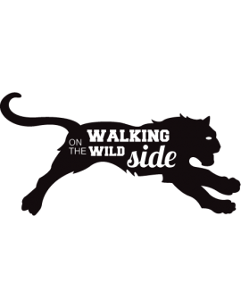 Stickers texte Walking on the wild side tigre